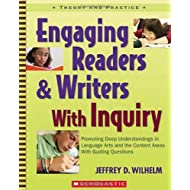 Engaging Readers & Writers with Inquiry by Wilhelm, Jeffrey [Scholastic Press,2007] (Paperback)