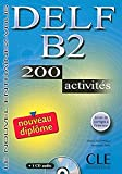 Nouveau DELF - Niveau B2 - Livre + CD 200 activites (French Edition)
