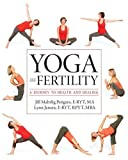 img - for Yoga and Fertility: A Journey to Health and Healing book / textbook / text book