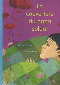 """Afficher """"La couverture du papa soldat"""""""