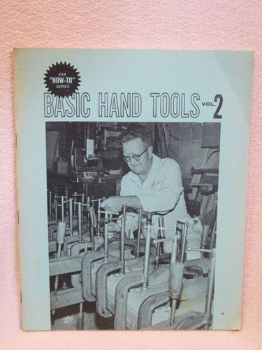 Basic Hand Tools Volumes 1 and 2: EAA