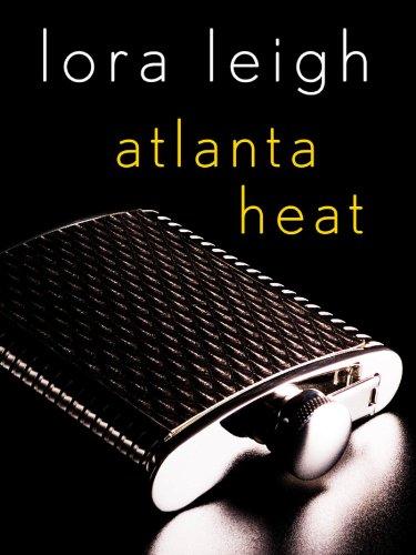 Atlanta Heat: A Navy SEALs Story (Tempting Navy SEALs Book 6) (Atlanta Heat Lora Leigh compare prices)