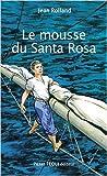 Image de Le Mousse du Santa Rosa