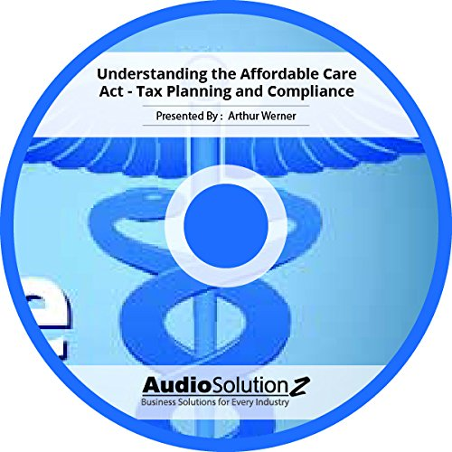 Download Understanding the Affordable Care Act - Tax Planning and Compliance pdf