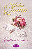 Espléndida pasión (Titania época) (Spanish Edition)