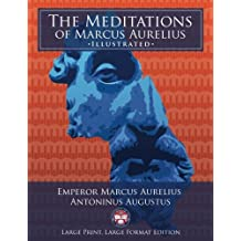 """The Meditations of Marcus Aurelius - Large Print, Large Format, Illustrated: Giant 8.5"""" x 11"""" Size: Large, Clear Print & Pictures - Complete & Unabridged!"""