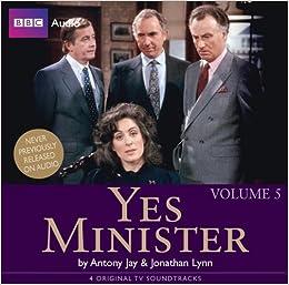 Yes Minister Volume 5 Antony Jay Jonathan Lynn Full Cast