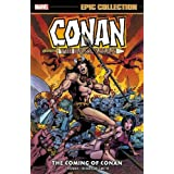 Conan the Barbarian Epic Collection: The Original Marvel Years – The Coming of Conan