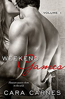 Weekend Games by [Carnes, Cara]