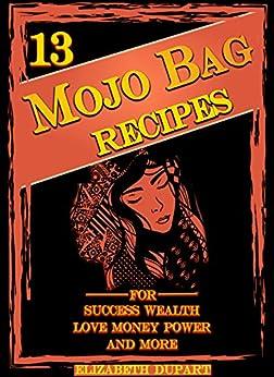 13 Easy Mojo Bag Recipes ebook product image