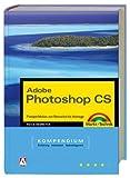 img - for Photoshop CS - Kompendium. book / textbook / text book