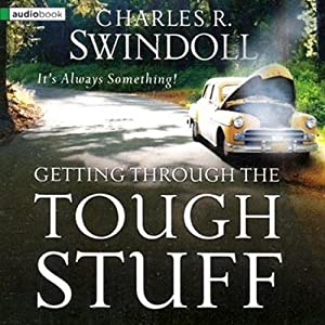 Getting Through the Tough Stuff Audiobook