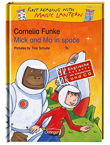 mick-and-mo-in-space-mit-vokabelliste-und-cd-first-reading-with-magic-lantern