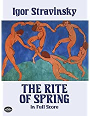 The Rite of Spring in Full Score