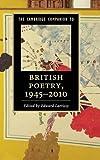 The Cambridge Companion to British Poetry, 1945-2010 (Cambridge Companions to Literature)