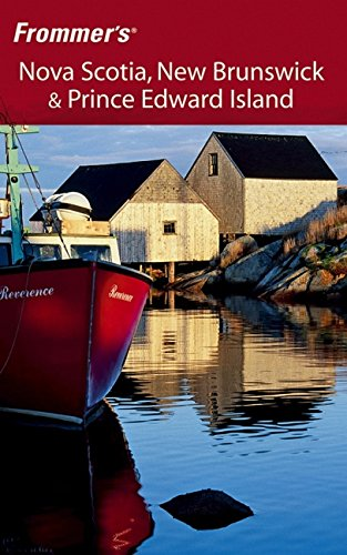 Read Online Frommer's Nova Scotia, New Brunswick & Prince Edward Island (Frommer's Complete Guides) pdf