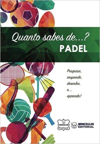 Padel: Amazon.es: Wanceulen Notebook: Libros en idiomas extranjeros