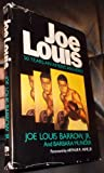 Joe Louis : 50 Years an American Hero, Barrow, Joe Louis, Jr. and Munder, Barbara, 0816148511