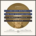 No One Writes to the Colonel, and Other Stories | Gabriel García Márquez