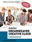 Adobe Dreamweaver Creative Cloud: Comprehensive (Stay Current with Adobe Creative Cloud)