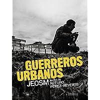 Guerreros urbanos (Alfaguara)