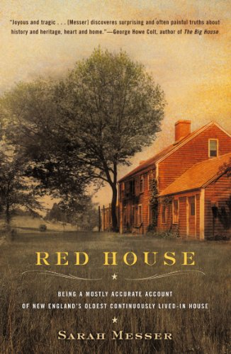 Red House: Being a Mostly Accurate Account of New England's Oldest Continuously Lived-in House Red Account Books