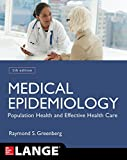 Medical Epidemiology: Population Health and Effective Health Care, Fifth Edition (LANGE Basic Science)