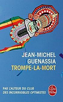 Trompe-la-mort (2016) - Jean-Michel Guenassia  sur Bookys