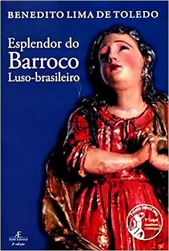 Book Esplendor do Barroco Luso-Brasileiro (Em Portuguese do Brasil)