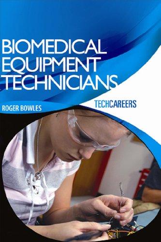TechCareers: Biomedical Equipment Technicians
