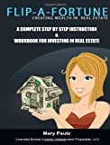 Flip-A-Fortune, Creating Wealth in Real Estate Workbook, Mary Pautz, 1478268093