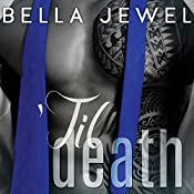 'Til Death - Part 2: 'Til Death, Book 2 | Bella Jewel