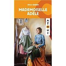 Mademoiselle Adèle (histoire)