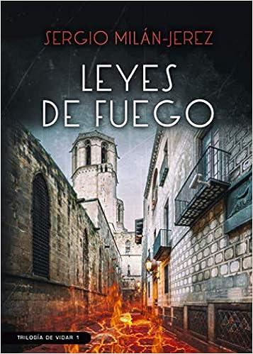 Leyes de fuego: Novela negra y policíaca ambientada en Barcelona 1 ...