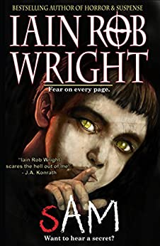 Sam: A Horror Novel by [Wright, Iain Rob]