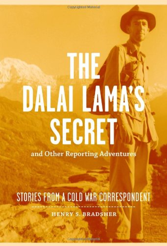 The Dalai Lama's Secret and Other Reporting Adventures: Stories from a Cold War Correspondent by Brand: Louisiana State University Press