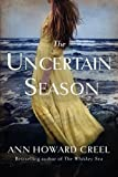 img - for The Uncertain Season book / textbook / text book