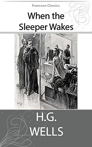 Amazon when the sleeper wakes illustrated ebook h g wells when the sleeper wakes illustrated by wells h g fandeluxe Images