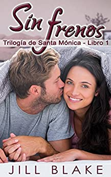 Sin frenos (Spanish Edition) by [Blake, Jill]