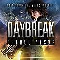Daybreak: Girl from the Stars, Book 1 Hörbuch von Cheree Alsop Gesprochen von: Michele Carpenter