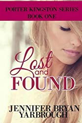 Lost and Found (The Porter Kingston Series) (Volume 1)