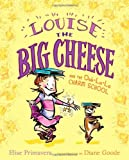 Louise the Big Cheese and the Ooh-la-La Charm School, Elise Primavera, 1442405996