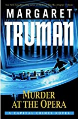 Murder at the Opera: A Capital Crimes Novel Kindle Edition