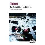GUERRE ET LA PAIX T02 (LA)