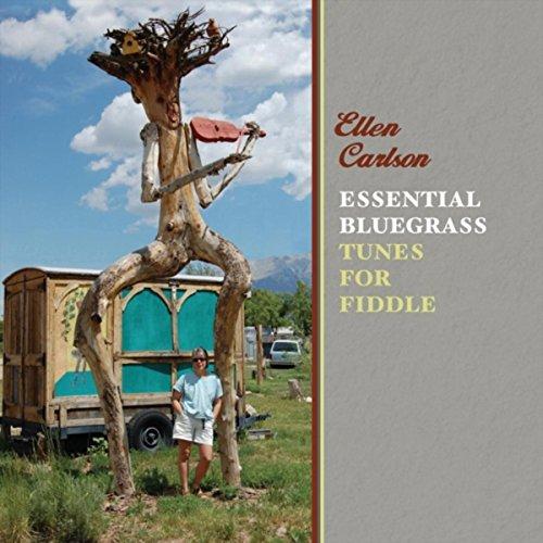 Tunes Bluegrass (Essential Bluegrass Tunes for Fiddle)