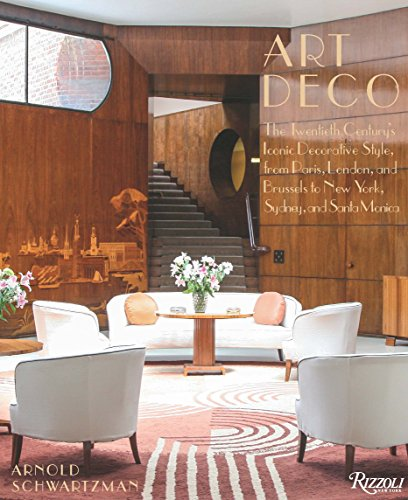 Art Deco: The Twentieth Century's Iconic Decorative Style from Paris, London, and Brussels  to New York, Sydney, and Santa Monica by Rizzoli (Image #1)