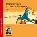 Und sie schämten sich nicht (Vol.2) | Joachim Fernau