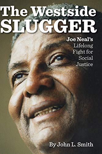 - The Westside Slugger: Joe Neal's Lifelong Fight for Social Justice (Shepperson Series in Nevada History Book 1)