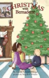 Christmas with Bernadette (Bernadette Series) (Volume 2)
