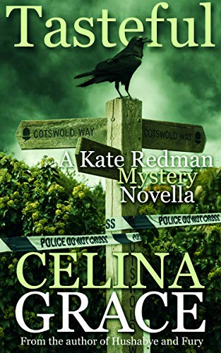 Tasteful (A Kate Redman Mystery Novella) by [Grace, Celina]